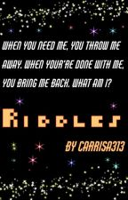 Riddles by Carrisa313