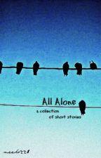All Alone by meeko228