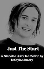 Just the start - Nick Clark by bethylandnarry