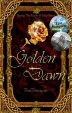 Saving The Realm of Tales: Golden Dawn by SweeTherapist