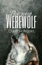 The new Werewolf by _QueenRosegold_
