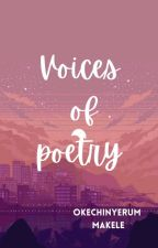 Voices Of Poetry✔️ by makel_e