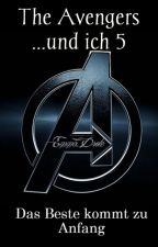 Das Beste kommt zu Anfang (The Avengers...und ich 5) by EmmaDrole