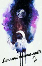 Lucruri despre zodii 2 by PAnDaGIRL517