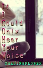 If Only I Could Hear Your Voice - A Fred Weasley Love Story by chasingflower