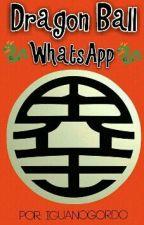 ?Dragon Ball Whatsapp? by iguanogordo