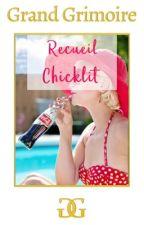 RECUEIL WATTPAD - CHICKLIT by Grand-Grimoire