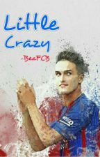 Little Crazy -Denis Suarez - by BeaFCB