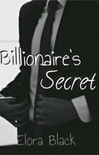 Billionaire's Secret by EloraBlack