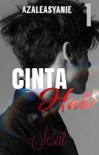 CINTA HATI (Book 1 : Sesal) by syanie_54