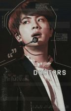 Doctors » BTS by thatsmyego