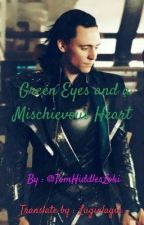 [FR] Green eyes and a mischevous heart (Loki fanfiction) by Lugialagia
