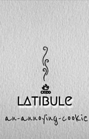 || latibule || by an-annoying-cookie