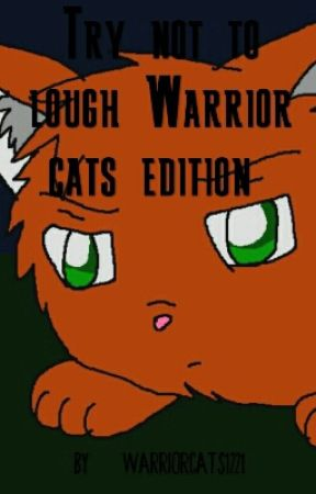 Try not to lough Warrior cats edition  by Warriorcats1221