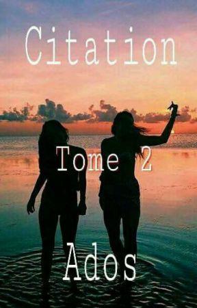 Citation Ados (Tome 2) by Mareva_C