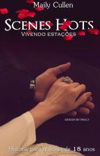 Vivendo estações ® - Cenas Hots ( sexo) by MailyCullen