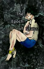 The Epoch Of Stars(Katsuki X Izuku Mini Stories) by Malloeyy