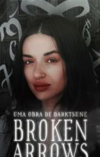 Broken Arrows [1] by _screambitch