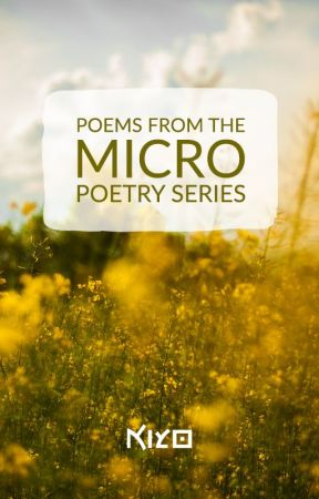 Micro Poetry series by kiyo-poetry