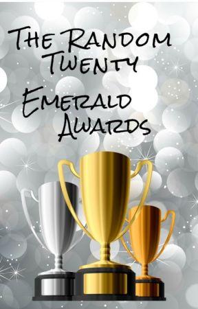The Random Twenty Emerald Awards{CLOSED} by TheEmeraldAwards