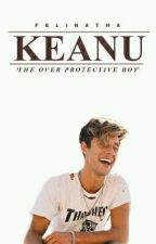 KEANU: The Over Protective Boy by felinatha