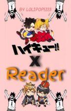 ✎ Haikyuu!! X Reader OS | 『FR』 by Lolipop5333
