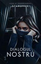 Dialogul nostru  by Star2905