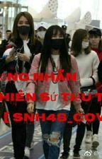 { BH_Cover}{SNH48 CP} Âm Dương Nhãn và Thiên Sứ Tiểu Thư by YulbiLe