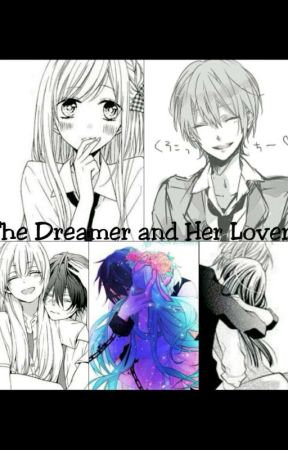 The Dreamer and Her Lover  by JadenPearlBautista