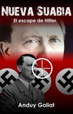 Nueva Suabia: El escape de Hitler. by anduygool