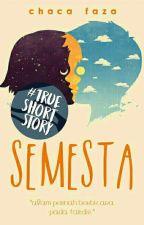 Semesta [Short Story] by chacafaza