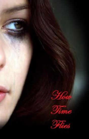 How Time Flies (A Short Story)