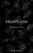 Heartless  by bad_feelings_
