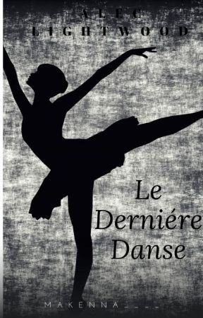 Le Derniére Danse |Alec Lightwood| by Makenna____