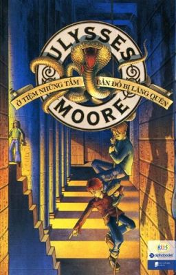 Ulysses Moore Tập 2: Ở Cửa Tiệm Những Tấm Bản Đồ Bị Lãng Quên