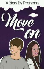 MOVE ON by fhanann