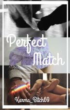Perfect Match  L;S by xxkylieSweetxx