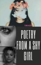 Poetry from a shy girl by tamia225