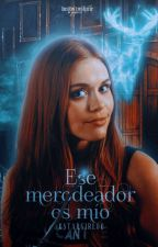 Ese Merodeador Es Mío  by 06StarGirl06