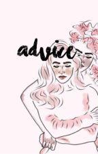 ADVICE [hiatus] by lesbiancommunity