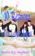 10 reasons to love Youッ by JungHun15