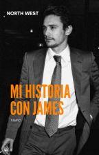 Mi historia con James by _n0rthWest