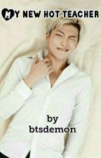 Му nеw нот теаснеr  //  Namjoon x Reader by btsdemon