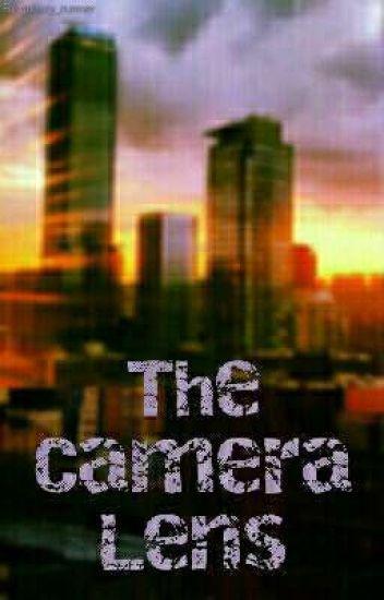 The Camera Lens
