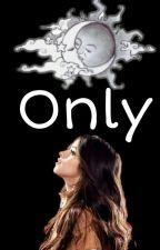 Only Love by luana_indiscreta