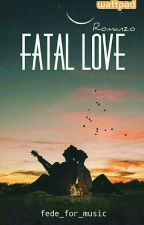 FATAL LOVE   by fede_for_music