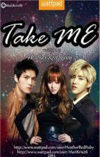 Take Me [On-Hold] by SinlessRedDevil