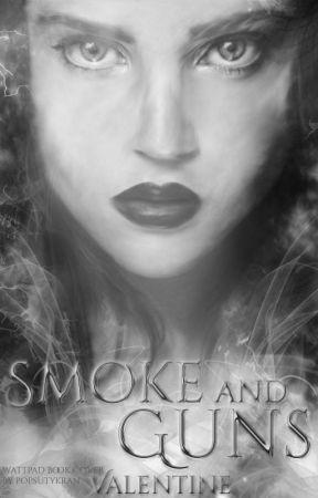 Smoke and Guns by _Valentine__