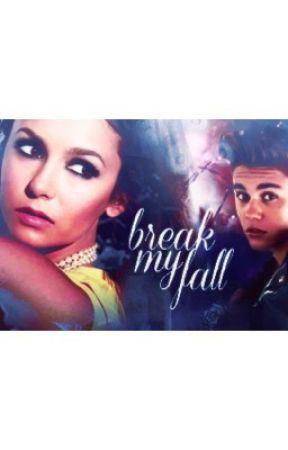 Break My Fall by jdb1994jdb