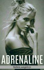 Adrenaline  by fallen_angel171